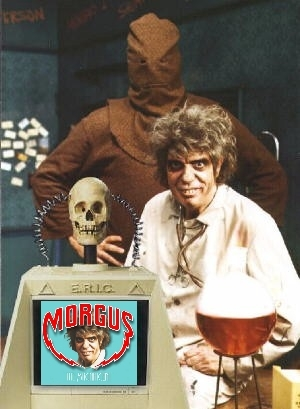 Morgus, E.R.I.C. and Chopsley
