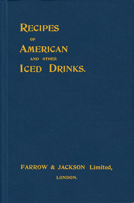 Recipes of American and Other Iced Drinks, by Charlie Paul