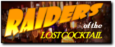 Raiders of the Lost Cocktail
