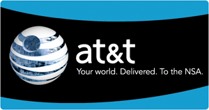 AT&T.  Your world.  Delivered.  To the NSA.